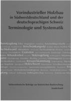 Sonderband: Vorindustrieller Holzbau - Terminologie und Systematik