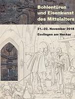 """Kolloquium """"Bohlentüren und Eisenkunst des Mittelalters"""""""